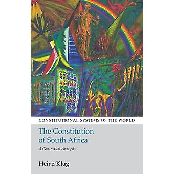 The Constitution of South Africa by Klug & Heinz