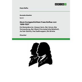 Von neun histoires brèves Franz Kafkas 19091931 Kafka & Franz