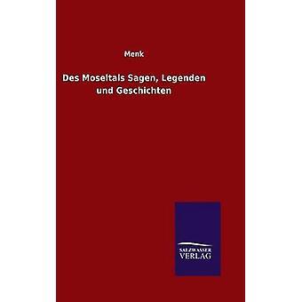 Des Moseltals Sagen Legenden und Geschichten by Menk