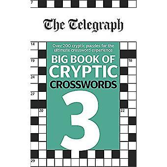 The Telegraph Big Book of cryptische Crosswords 3 door de Telegraaf grote B