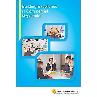 Bygga excellens i kommersiella förhandlingar av Stephen Mallaband-