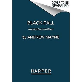 Black Fall by Andrew Mayne - 9780062491985 Book