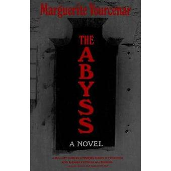 The Abyss by Marguerite Yourcenar - 9780374516666 Book