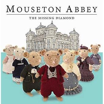 Mouseton Abbey - 9781782356141 Book