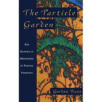 De deeltjes tuin: ons universum zoals begrepen door deeltjesfysici (Helix Books)