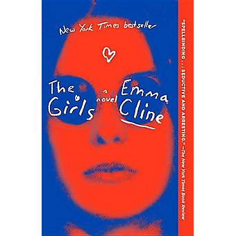 The Girls by Emma Cline - 9780812988024 Book