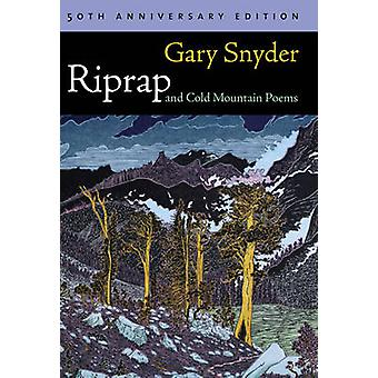 Riprap and Cold Mountain Poems (50th) by Gary Snyder - 9781582436364