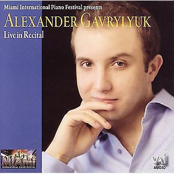 Alexander Gavrylyuk - Alexander Gavrylyuk Live in Recital [CD] USA import