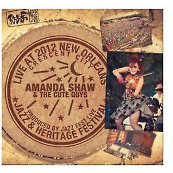 Amanda Shaw & den søde fyre - Live på Jazzfest 2012 [CD] USA import