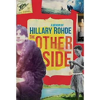 The Other Side by Hillary Rohde