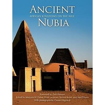 Ancient Nubia: African Kingdoms on the Nile (Hardcover)