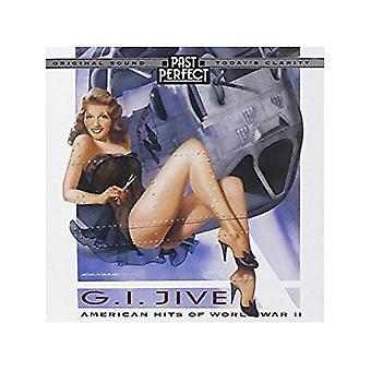 G jag Jive: amerikanska Hits av WW2 [Audio CD] Various Artists