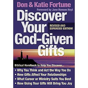 Discover Your God-Given Gifts (Revised & updated ed.) by Don Fortune
