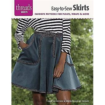Easy-To-Sew Skirts - Favorite Patterns for Pleats - Wraps & More by Ed