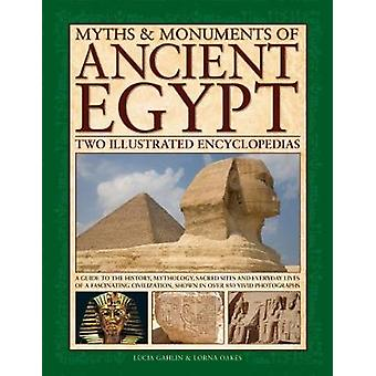 Myths & Monuments of Ancient Egypt - Two Illustrated Encyclopedias - A