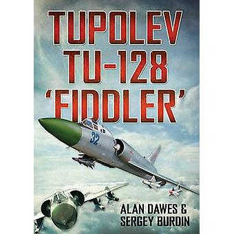 Tupolev Tu-128 - violoneux - par Alan Dawes - Sergey Burdin - Nikolai Popo