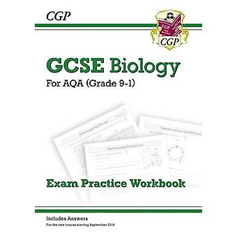 New Grade 9-1 GCSE Biology - AQA Exam Practice Workbook (with Answers)