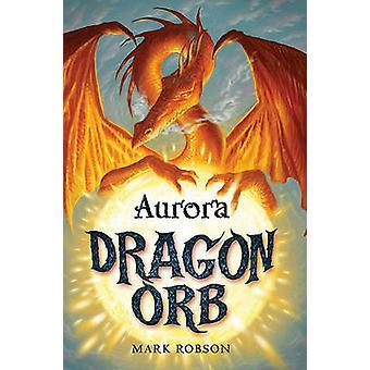 Aurora de Mark Robson - libro 9781847384485