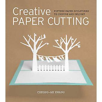 Creatief papier snijden - 15 sculpturen van papier om te inspireren en te verrukken door