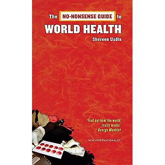 No-nonsense Guide to World Health by Shereen Usdin - 9781904456650 Bo