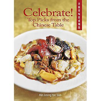 Fira! Topp plockar från tabellen kinesiska av Yee så Leong - 978981
