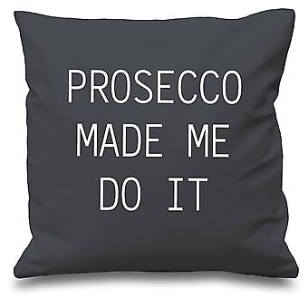 Grey Cushion Cover Prosecco Made Me Do It 16