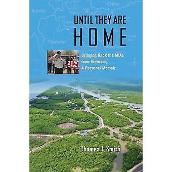 Totdat zij Home zijn - het terugbrengen van de Mias uit Vietnam - een persoonlijke