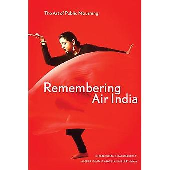 Remembering Air India - The Art of Public Mourning by Chandrima Chakra