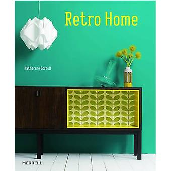 Retro Home by Katherine Sorrell - 9781858945811 Book