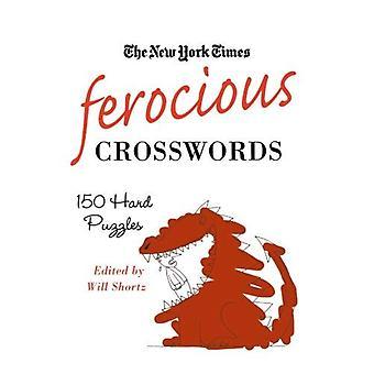 De New York Times woeste Crosswords: 150 harde puzzels (New York Times kruiswoordpuzzels)
