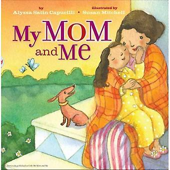 Mia mamma e Me