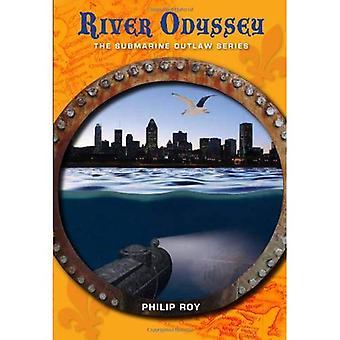 River Odyssey (General Fiction Childrensya)
