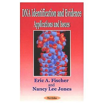 DNA Identification and Evidence : Applications and Issues