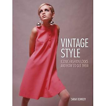 Vintage Style: Iconic Fashion Looks and How to Get Them