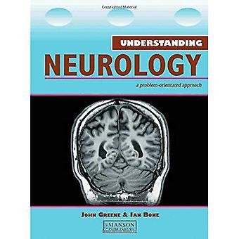 Verständnis Neurologie: Ein Problem-orientierte Ansatz