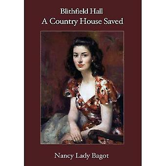 Blithfield Hall: A Country House Saved