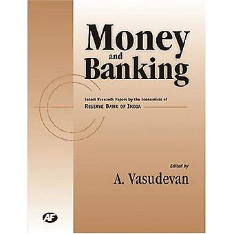 Money and Banking: Select Research Papers by Economists of Rbi