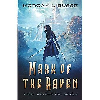 Mark of the Raven (The Ravenwood Saga)