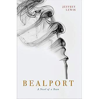 Bealport: A Novel of a Town