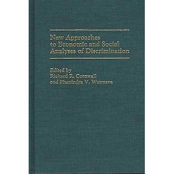 Nieuwe benaderingen voor economische en sociale Analyses van discriminatie door Cornwall & Richard R.