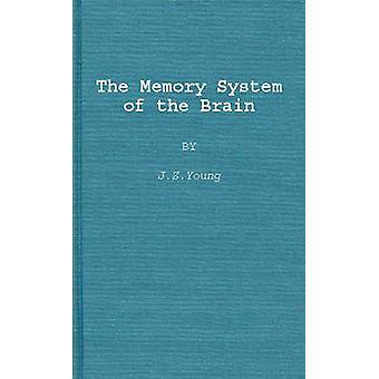 El sistema de memoria del cerebro por Young y J. Z.