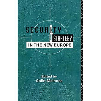 الأمنية والاستراتيجية في أوروبا الجديدة كولن & McInnes