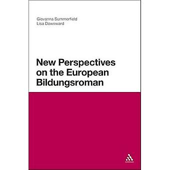 New Perspectives on the European Bildungsroman by Summerfield & Giovanna