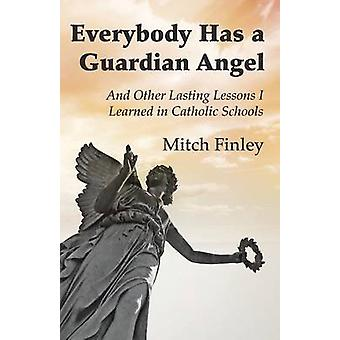Everybody Has a Guardian Angel by Finley & Mitch
