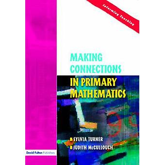 Making Connections in Primary Mathematics by Turner & Sylvia