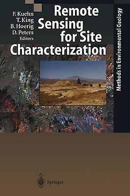 Remote Sensing for Site Characterization by Kuehn & Friedrich
