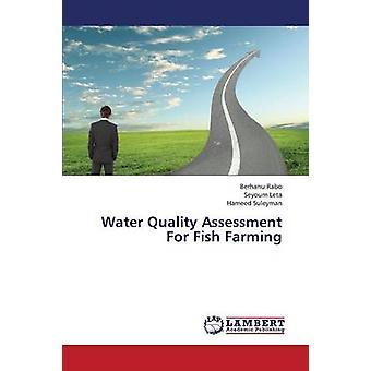 Vatten kvalitetsbedömning för fiskodling av Rabo Berhanu