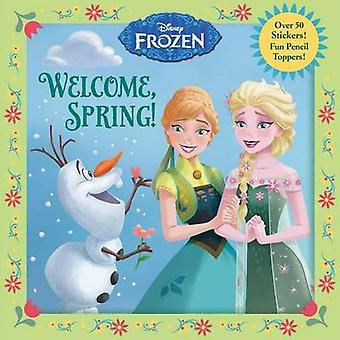 Welcome - Spring! (Disney Frozen) by Random House Disney - Andrea Pos