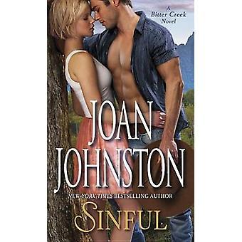 Sinful - A Bitter Creek Novel by Joan Johnston - 9780804178662 Book