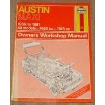 Austin Maxi Owner's Workshop Manual (Revised edition) by J. H. Haynes
